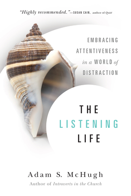 Cover for The Listening Life
