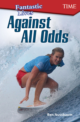 Fantastic Lives: Against All Odds (Exploring Reading) Cover Image
