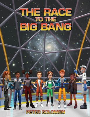 The Race to the Big Bang Cover Image