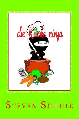 die Küche ninja: Rezeptbuch Cover Image
