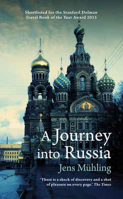 A Journey into Russia (Armchair Traveller) Cover Image