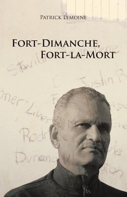 Fort-Dimanche, Fort-La-Mort Cover Image
