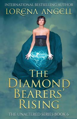 The Diamond Bearers' Rising (Unaltered #6) Cover Image