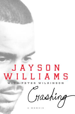 Crashing: A Memoir by Jayson Williams with Pete Wilkinson