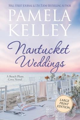 Nantucket Weddings: Large Print Edition Cover Image