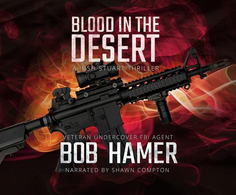 Blood in the Desert: A Josh Stuart Thriller Cover Image