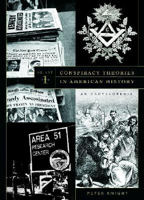 Conspiracy Theories in American History [2 Volumes] Cover