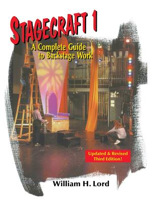 Stagecraft 1: A Complete Guide to Backstage Work (Revised) (Revised) (Revised) (Revised) Cover Image