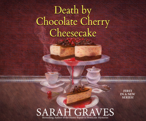 Death by Chocolate Cherry Cheesecake (Death by Chocolate Mystery #1) Cover Image