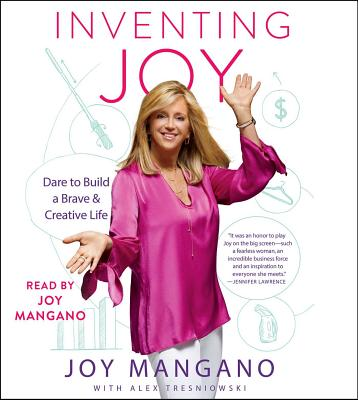 Inventing Joy: Dare to Build a Brave & Creative Life Cover Image