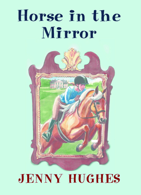 Cover for Horse in the Mirror