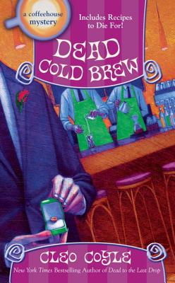 Dead Cold Brew (A Coffeehouse Mystery #16) Cover Image