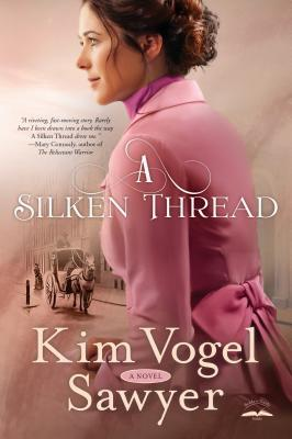 A Silken Thread: A Novel Cover Image