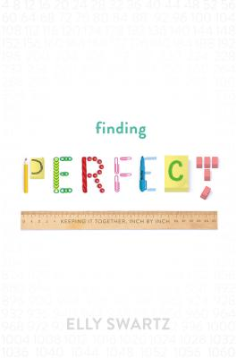 Finding Perfect by Elly D. Swartz