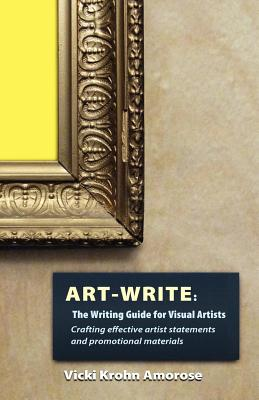 Art-Write: The Writing Guide for Visual Artists Cover Image
