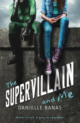 The Supervillain and Me Cover Image
