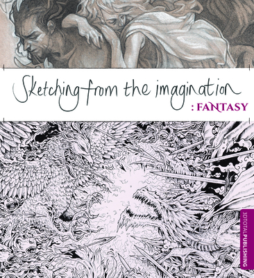 Sketching from the Imagination: Fantasy Cover Image