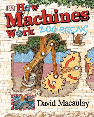 How Machines Work: Zoo Break! Cover Image