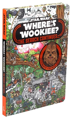 Star Wars: Where's the Wookiee? The Search Continues... (Star Wars Where's the Wookiee?) Cover Image