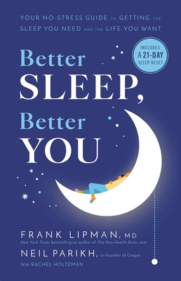 Better Sleep, Better You: Your No-Stress Guide for Getting the Sleep You Need and the Life You Want Cover Image