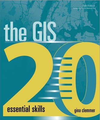 The GIS 20: Essential Skills Cover Image