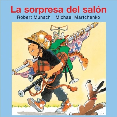 La Sorpresa del Salan (Munsch for Kids) Cover Image