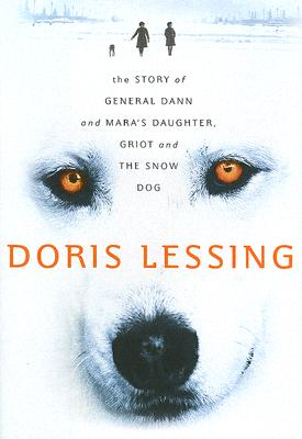 The Story of General Dann and Mara's Daughter, Griot and the Snow Dog Cover