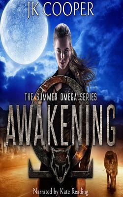 Awakening (Summer Omega #1) Cover Image