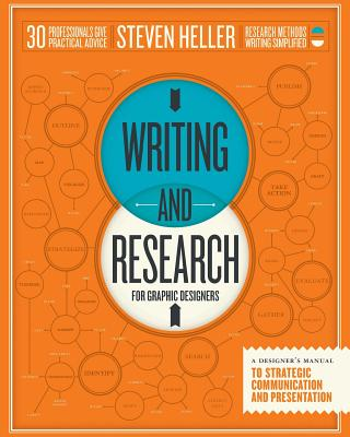 Writing and Research for Graphic Designers: A Designer's Manual to Strategic Communication and Presentation Cover Image