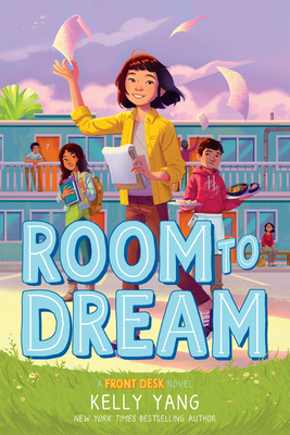 Room to Dream (Front Desk Novel) Cover Image