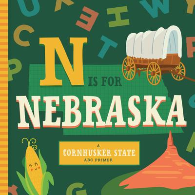 N is for Nebraska (ABC Regional Board Books) Cover Image