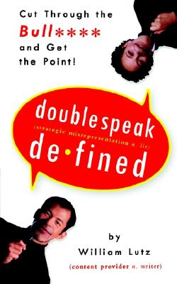 Doublespeak Defined: Cut Through the Bull and Get the Point Cover Image