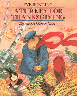 A Turkey for Thanksgiving (Paperback)Eve Bunting, Diane de Groat (Illustrator)