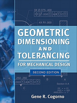 Geometric Dimensioning and Tolerancing for Mechanical Design Cover Image