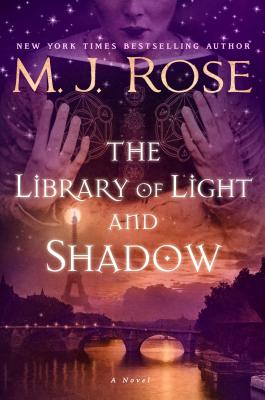 The Library of Light and Shadow (Daughters of La Lune #3) Cover Image