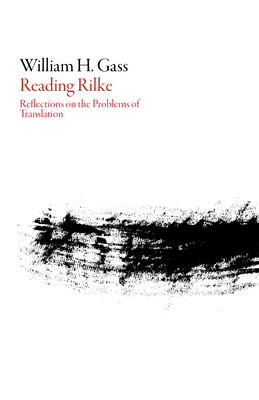 Reading Rilke: Reflections on the Problems of Translation (American Literature) Cover Image