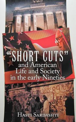 Short Cuts and American Life and Society in Early Nineties Cover
