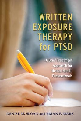 Written Exposure Therapy for Ptsd: A Brief Treatment Approach for Mental Health Professionals Cover Image