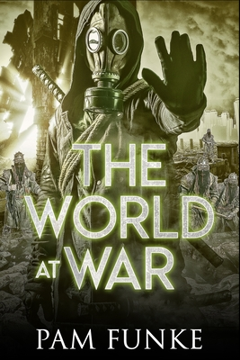 The World at War (Apocalypse #2) Cover Image