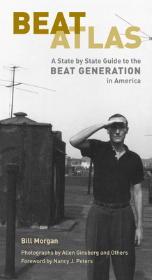 Beat Atlas: A State by State Guide to the Beat Generation in America Cover Image