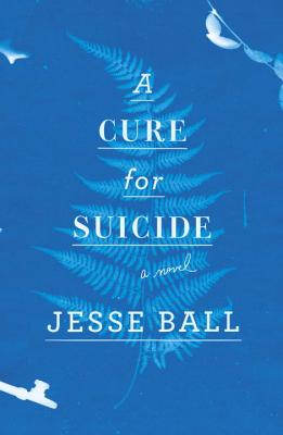 A Cure for Suicide Cover Image