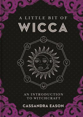 A Little Bit of Wicca, Volume 8: An Introduction to Witchcraft Cover Image