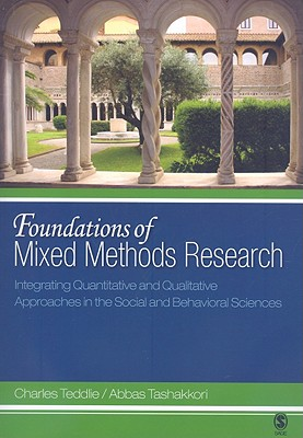 Foundations of Mixed Methods Research: Integrating Quantitative and Qualitative Approaches in the Social and Behavioral Sciences Cover Image