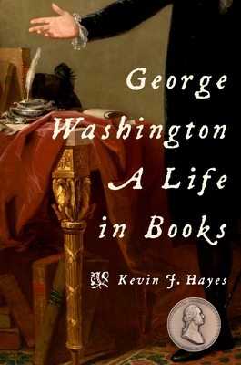George Washington: A Life in Books Cover Image