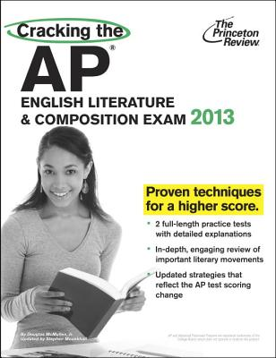 Cracking the AP English Literature & Composition Exam, 2013 Edition Cover Image