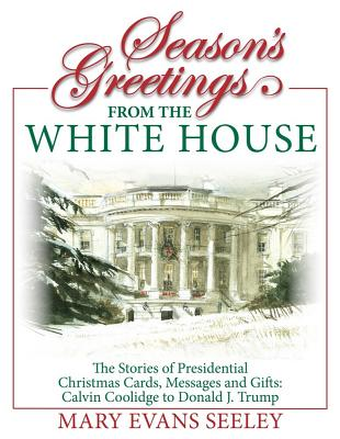 Season's Greetings from the White House Cover Image