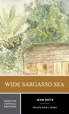Wide Sargasso Sea: Backgrounds, Criticism (Norton Critical Editions) Cover Image