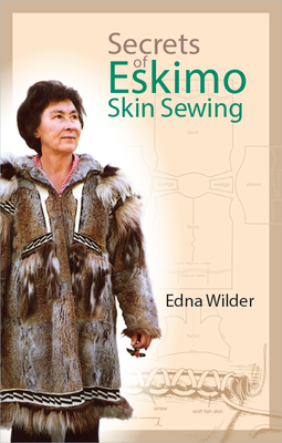 Secrets of Eskimo Skin Sewing Cover Image