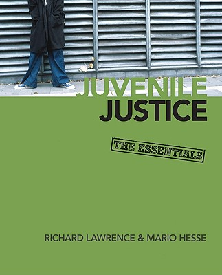Juvenile Justice: The Essentials Cover Image