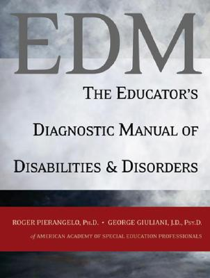 The Educator's Diagnostic Manual of Disabilities and Disorders Cover Image